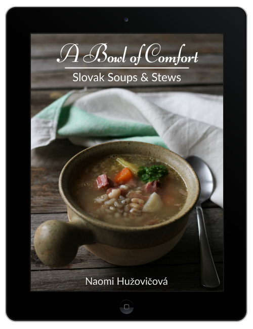 A Bowl of Comfort: Slovak Soups & Stews Book
